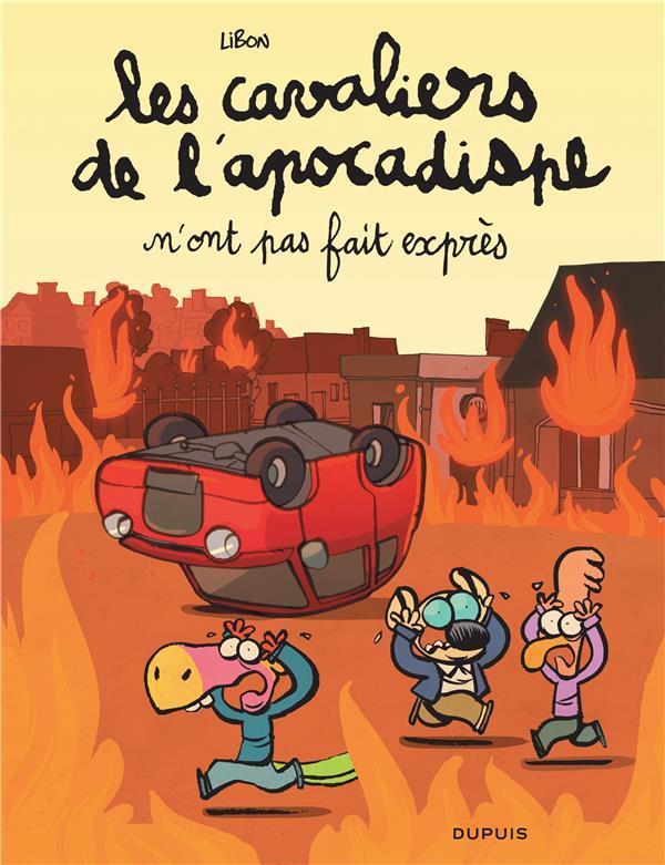 LES CAVALIERS DE L'APOCADISPE - TOME 2 - N'ONT PAS FAIT EXPRES LIBON