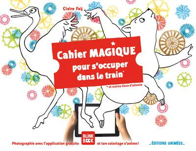 Cahier magique pour s'occuper dans le train et autres lieux d'attente