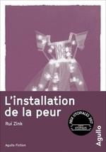 Vente Livre Numérique : L'installation de la peur  - Rui Zink