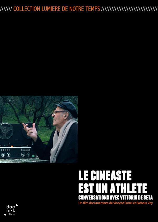 Le Cinéaste est un athlète : Conversations avec Vittorio De Seta