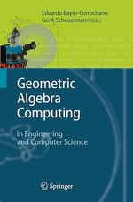Geometric Algebra Computing  - Gerik Scheuermann - Eduardo Bayro-Corrochano