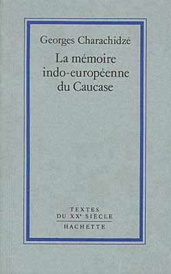 la memoire indo-europeenne du caucase