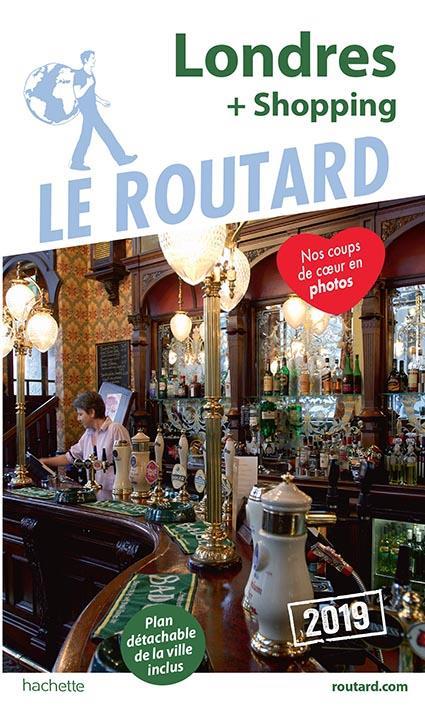 Guide du Routard ; Londres (+ shopping) (édition 2019)