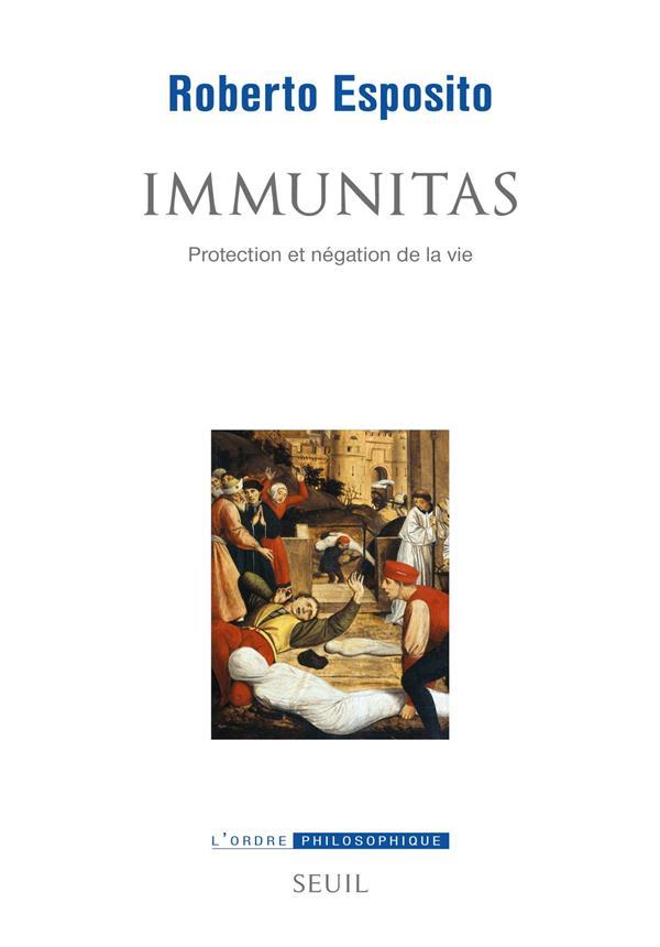 Immunitas ; protection et négation de la vie