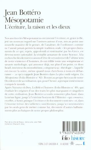 Mésopotamie ; l'écriture, la raison et les dieux