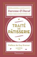 Traité de pâtisserie  - Ecole Lenôtre