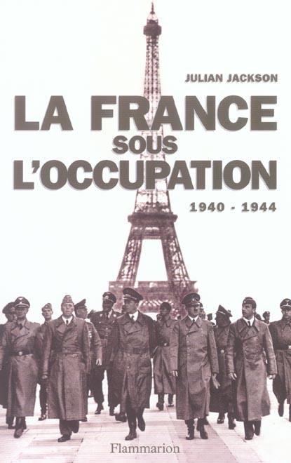France sous l'occupation 1940-1944 (la)