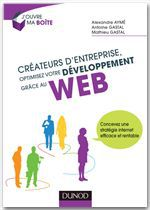 Créateurs d'entreprise, optimisez votre développement grâce au web !