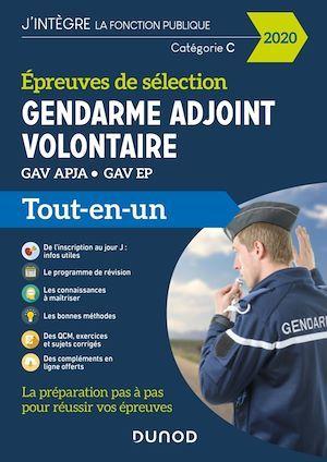 Gendarme adjoint volontaire ; épreuves de sélection GAV APJA/EP ; catégorie C ; tout-en-un (édition 2020)