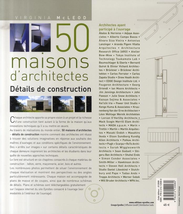 50 maisons d'architectes ; détails de construction