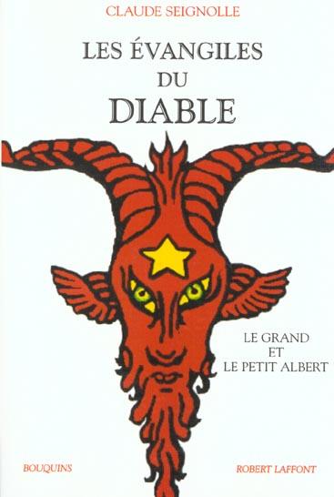 Les Evangiles Du Diable ; Le Grand Et Le Petit Albert