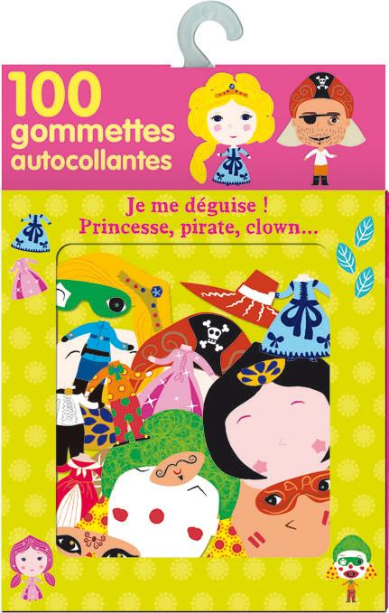 Boite A Gommettes : Je Me Deguise ! Princesse, Pirate, Clown