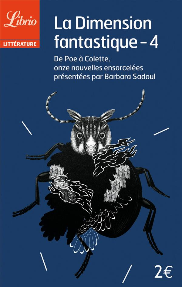 la dimension fantastique t.4 ; de Poe à Colette, onze nouvelles ensorcelées présentées par Barbara Sadoul