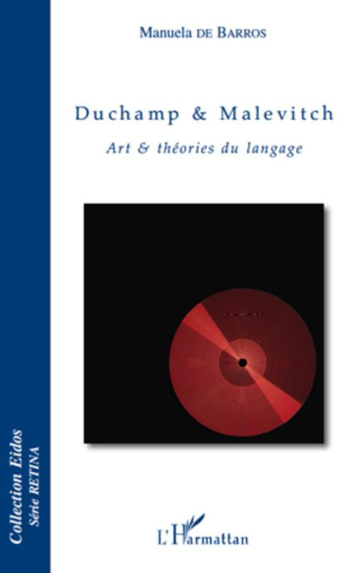 Duchamp et Malevitch ; art et théories du langage