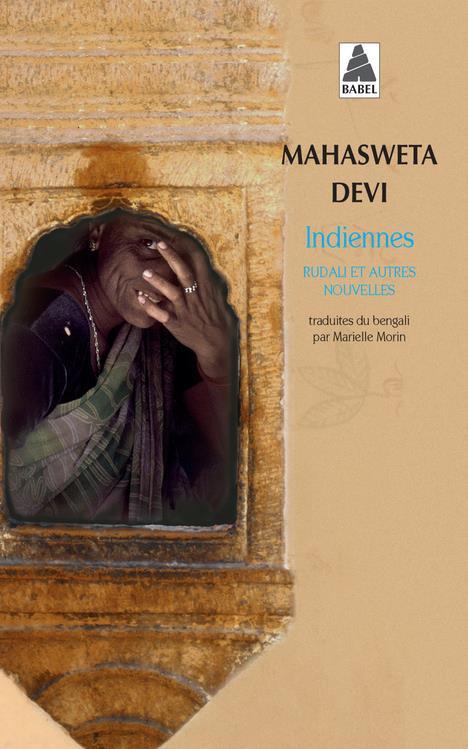 Indiennes ; Rudali Et Autres Nouvelles