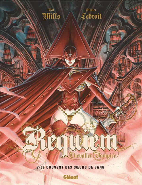 Requiem, chevalier vampire t.7 ; le couvent des soeurs de sang