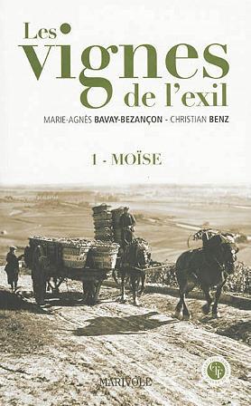 Les vignes de l'exil t.1 ; Moïse