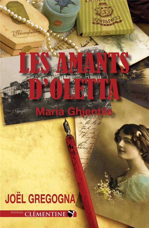 LES AMANTS D'OLETTA  -  MARIA GHJENTILE