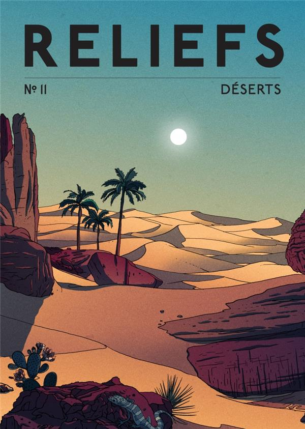 RELIEFS N.11  -  DESERTS COLLECTIF