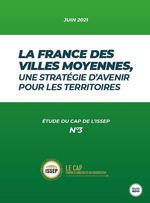Vente Livre Numérique : La france des villes moyennes, nne strategie d'avenir pour les territoires - etude du cap de l issep