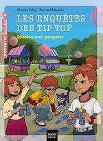 Vente Livre Numérique : Les enquêtes des Tip Top - Mission anti-gangster CE1/CE2 dès 7 ans  - Christine Palluy