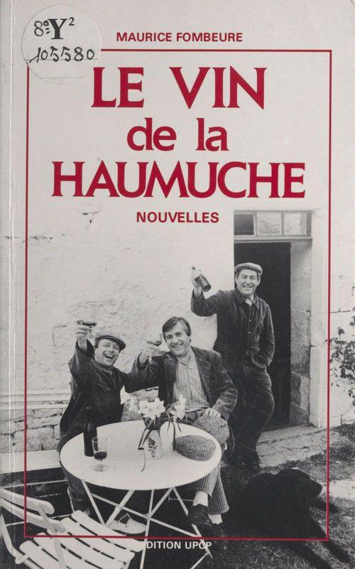Le vin de la Haumuche