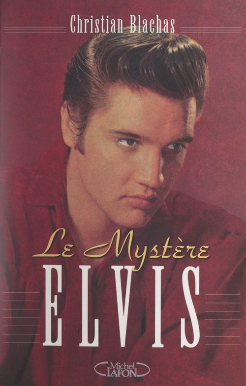 Le mystère Elvis