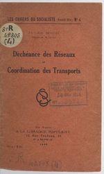 Déchéance des réseaux et coordination des transports  - Jules Moch
