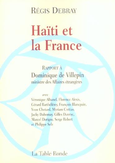 Haiti Et La France ; Rapport A Dominique De Villepin, Ministre Des Affaires Etrangeres