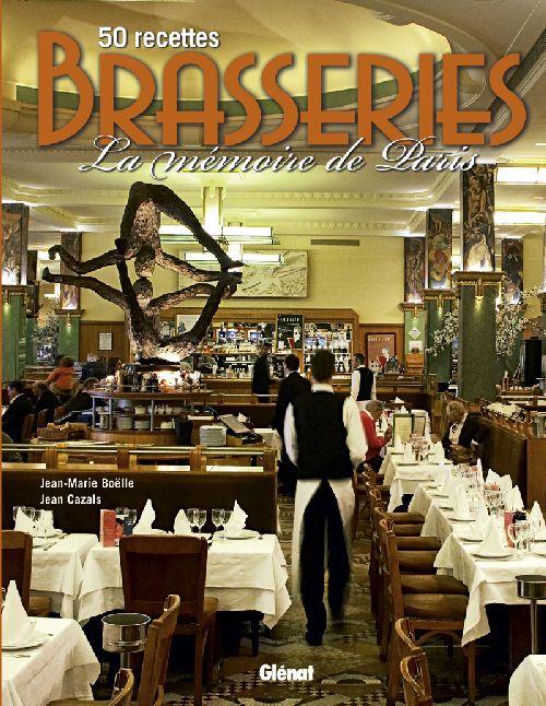 Brasseries ; la mémoire de Paris