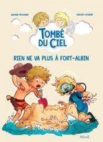 Vente Livre Numérique : Tombé du ciel T.7 ; rien ne va plus à Fort-Albin  - Edmond Prochain