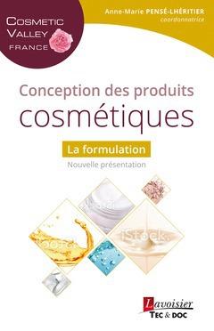 Conception des produits cosmétiques ; la formulation