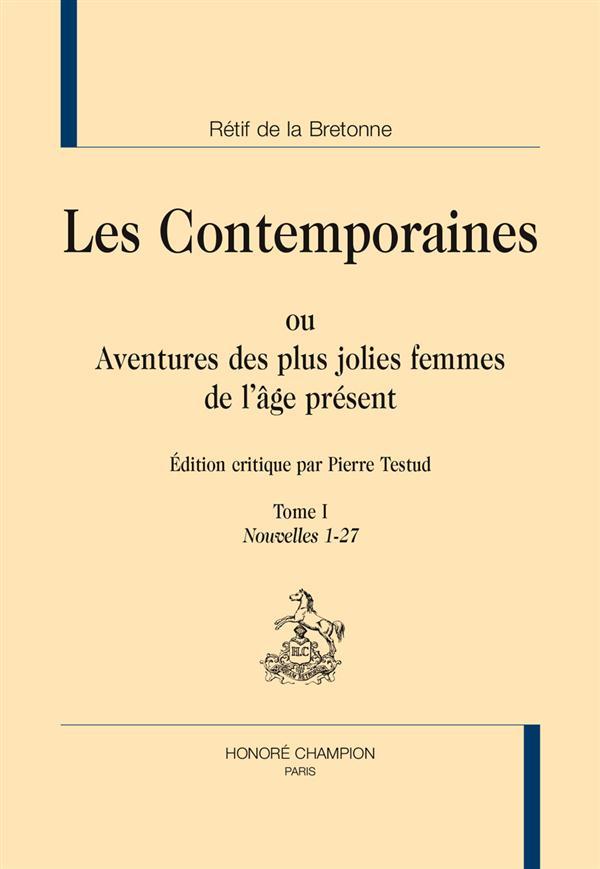 Les contemporaines ou aventures des plus jolies femmes de l'âge présent t.1 ; nouvelles 1-27