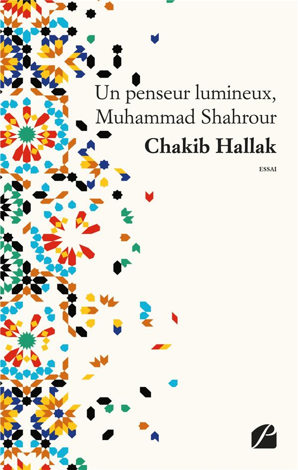 Un penseur lumineux, Muhammad Shahrour