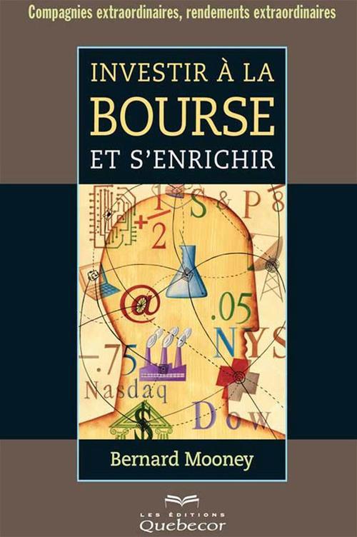 Investir a la bourse et s'enrichir 3e ed.