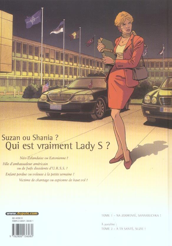 Lady S. T.1 ; na zdorovié, Shaniouchka !