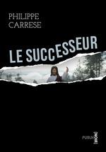 Vente EBooks : Le Successeur  - Philippe CARRESE