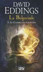 Vente EBooks : La Belgariade - tome 3 : Le Gambit du magicien  - David Eddings