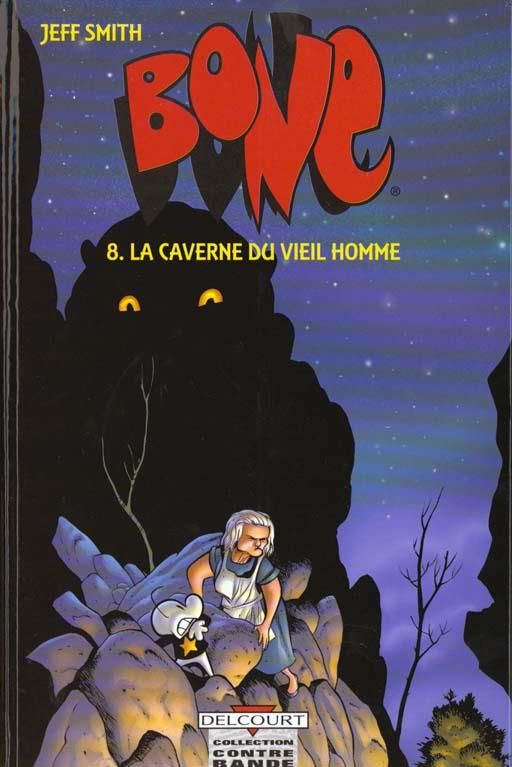 Bone t.8 ; la caverne du vieil homme