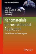 Nanomaterials for Environmental Application  - Breda Kegl - Marko Kegl - Tina Kegl - Anita Kovac Kralj