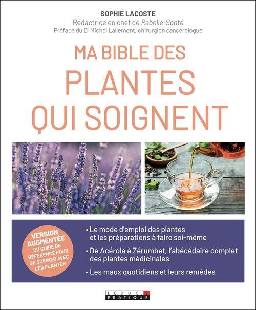 Ma bible des plantes qui soignent