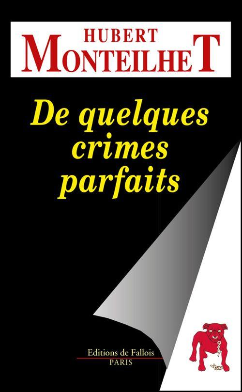 De quelques crimes parfaits