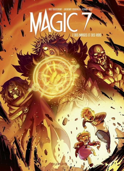 magic 7 t.7 ; des mages et des rois