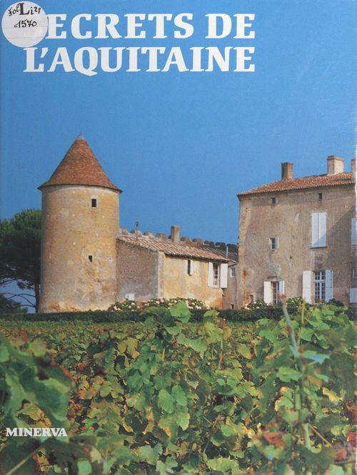 Secrets de l'Aquitaine
