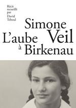 Vente EBooks : L'Aube à Birkenau  - Simone Veil