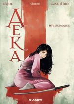 Aeka - Volume 1 - Hiver rouge  - Christian Simon - Fuat Erkol - Fabrizio Cosentino