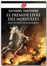 Le premier livre des merveilles ; récits mythologiques