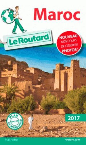 Guide du Routard ; Maroc (édition 2017)
