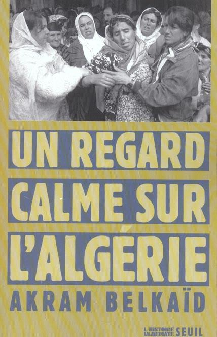 Un regard calme sur l'algerie