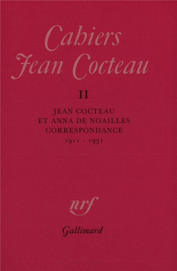 Cahiers Jean Cocteau t.11 ; correspondance 1911-1931